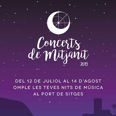Los Concerts de Mitjanit vuelven este verano para llenar de música las noches del Puerto de Sitges